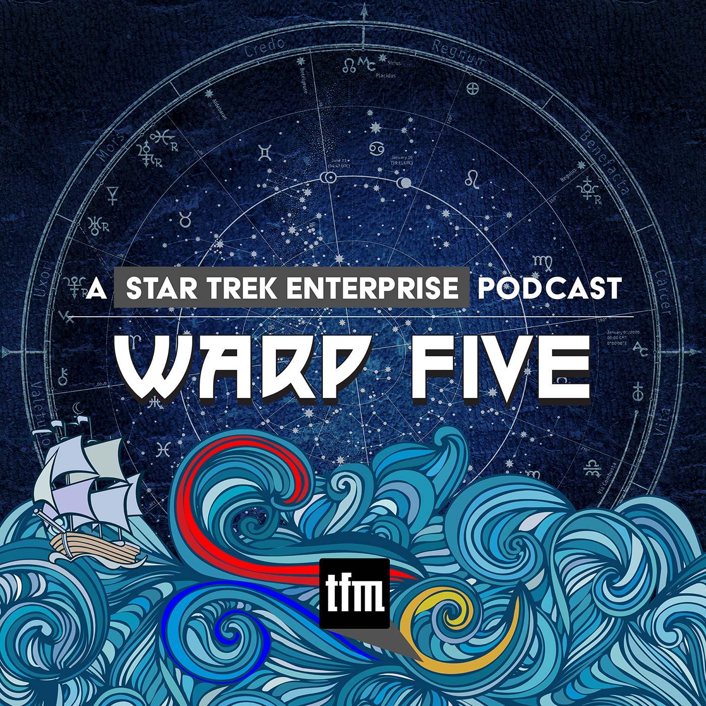 Warp Five: A Star Trek Enterprise Podcast