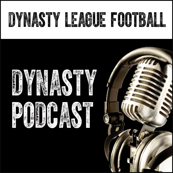 DLF Dynasty Podcast