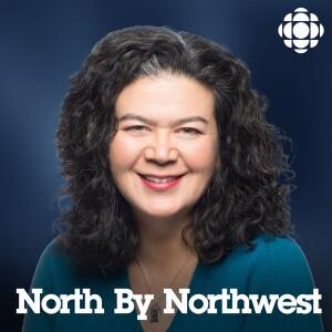 North by Northwest from CBC Radio British Columbia (Highlights)