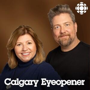 The Eyeopener from CBC Radio Calgary (Highlights)