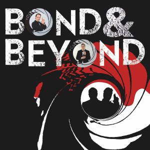 Bond & Beyond