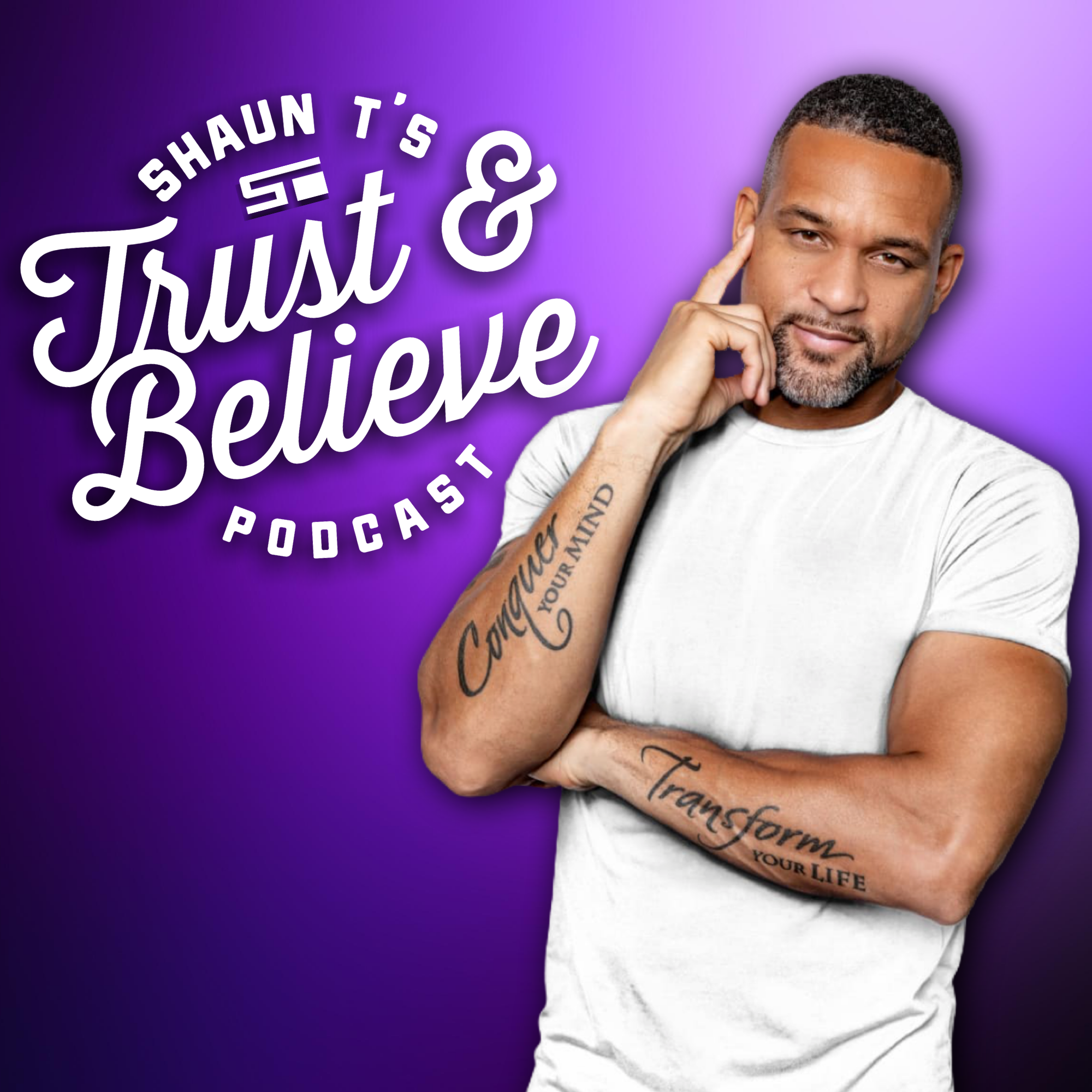 Trust and Believe with Shaun T