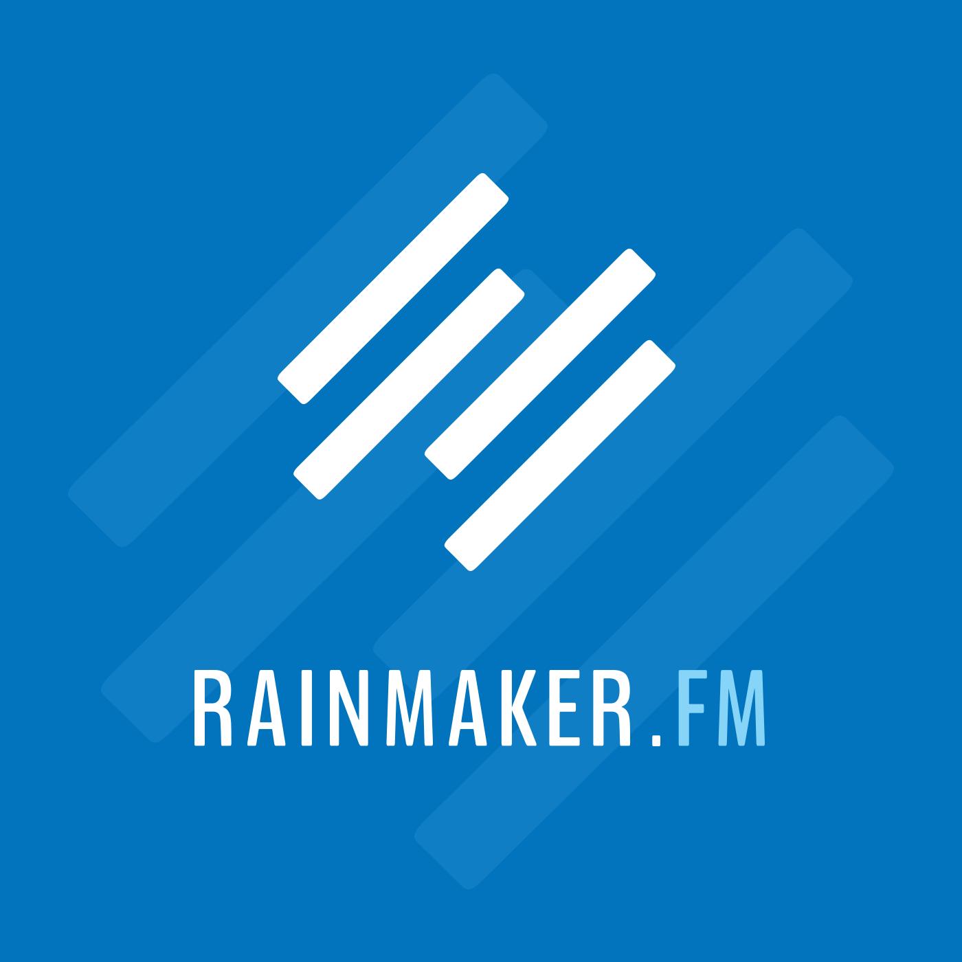 Rainmaker.FM Master Feed