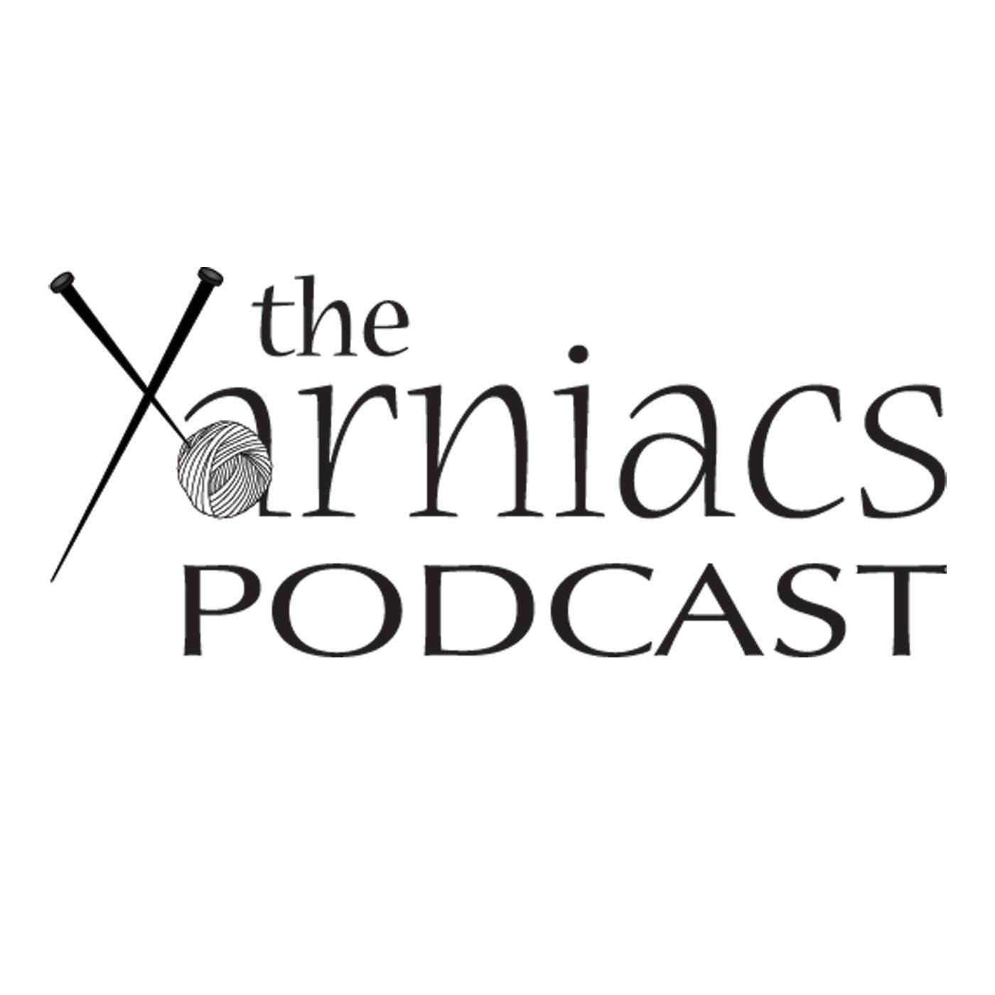 The Yarniacs: A Knitting Podcast