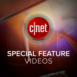 CNET Special Features (HD)