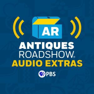 Antiques Roadshow Podcast