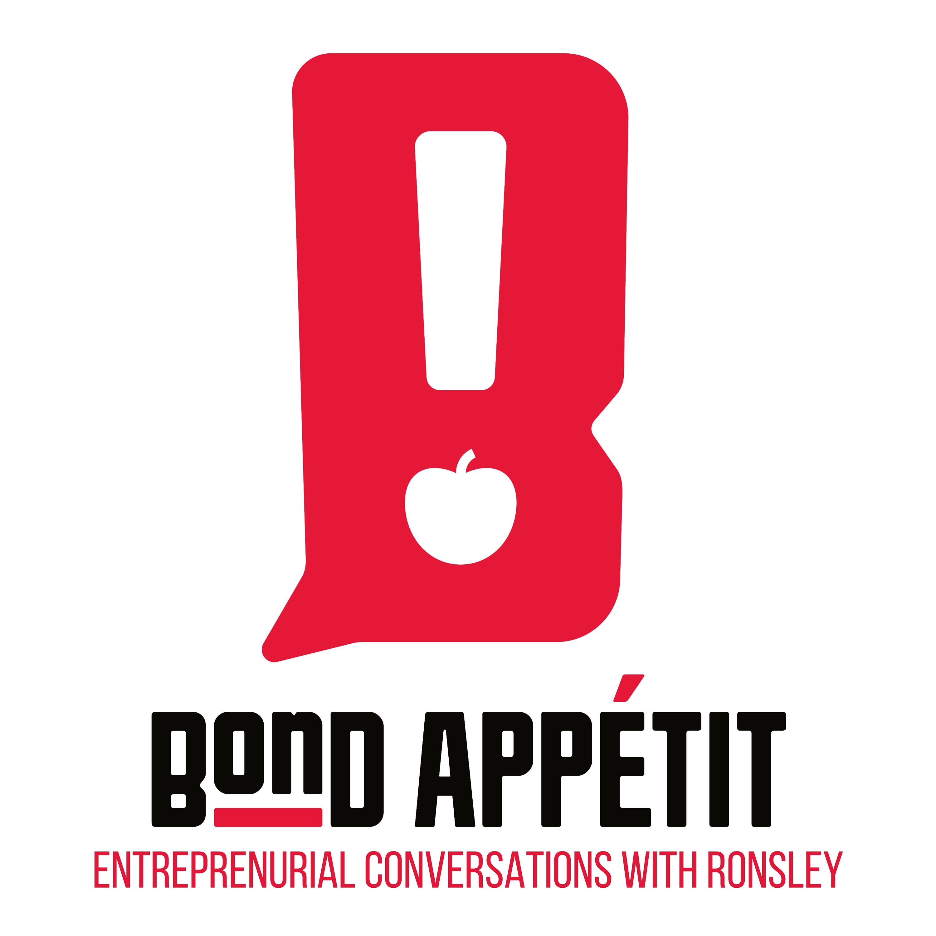 The Bond Appetit Podcast with Ronsley Vaz| Uniting entrepreneurs through food | Learn to be superhuman