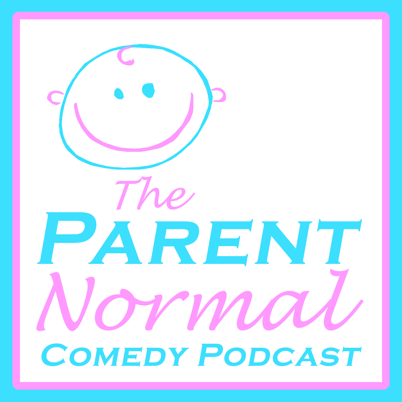 The ParentNormal Comedy Podcast: An Imperfect Parenting and Family Humor Show