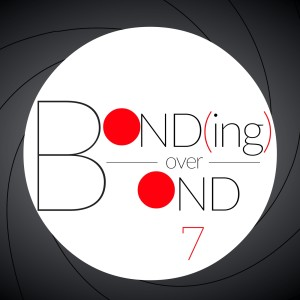 Bond(ing) Over Bond: the unOFFICIAL James Bond 007 podcast