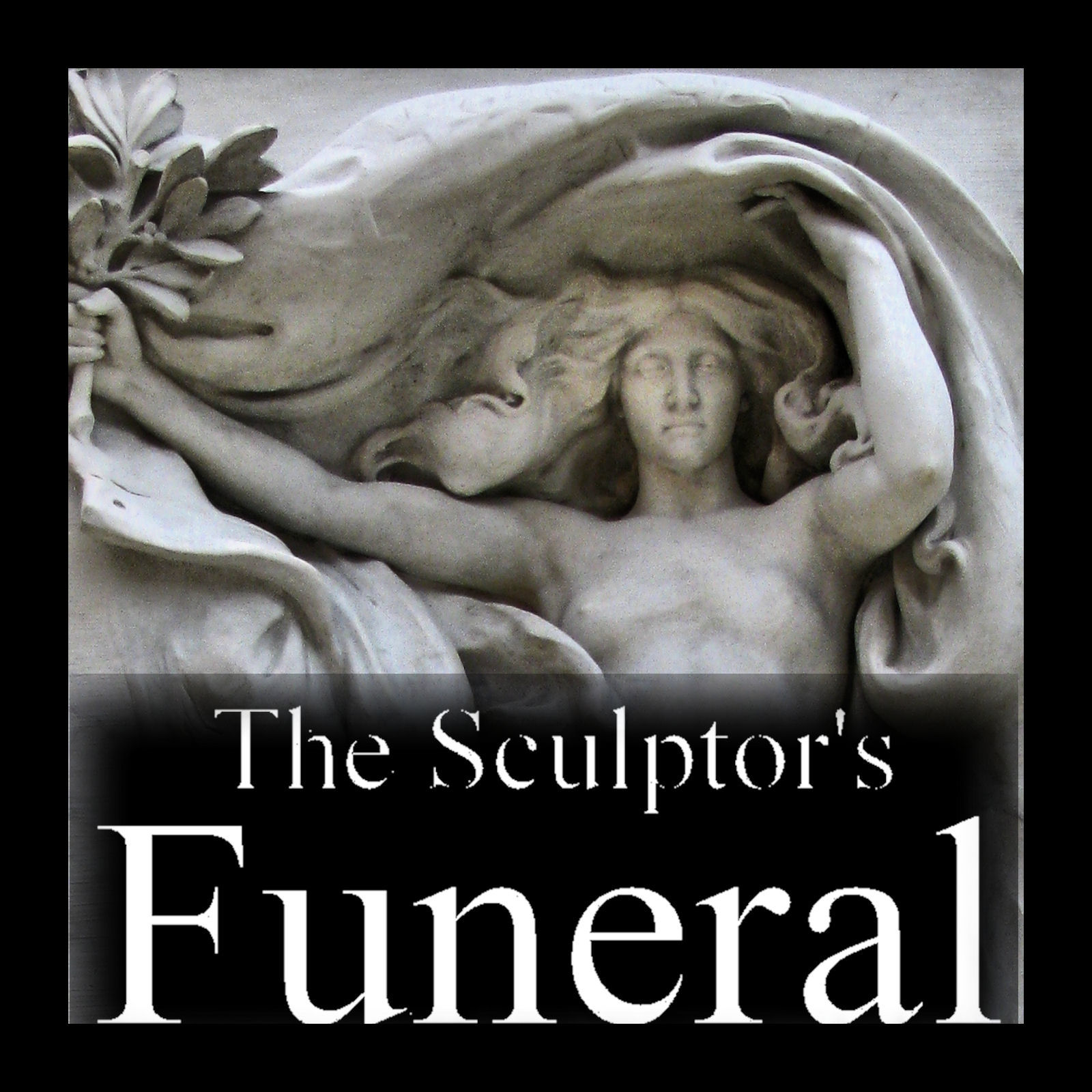 The Sculptor's Funeral