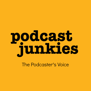 Podcast Junkies | Interviews and Conversations with Inspiring Podcasters, Storytellers, Entrepreneurs [member of ⚡Podcastica]