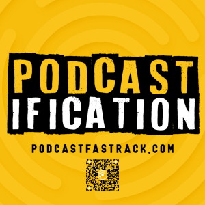 Podcastification - podcasting tips, podcast tricks, how to podcast better