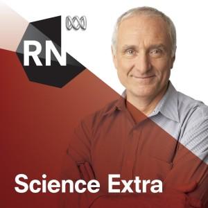 Science Extra - Full program podcast