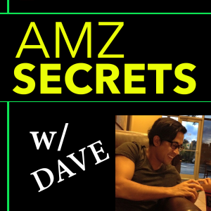 Amazon Private Label Podcast for FBA Sellers - Sell more on Amazon FBA, e-Commerce Podcast - AmzSecrets