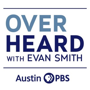 Overheard with Evan Smith on KLRU-TV