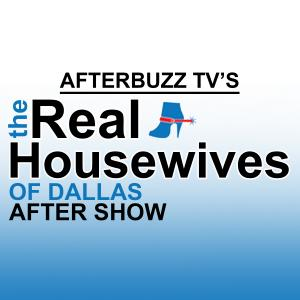 Real Housewives of Dallas AfterBuzz TV AfterShow