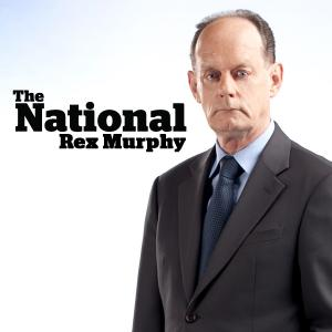 The National: Rex Murphy Audio Podcast