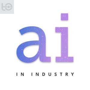 Artificial Intelligence in Industry with Dan Faggella