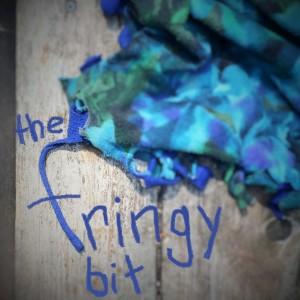The Fringy Bit