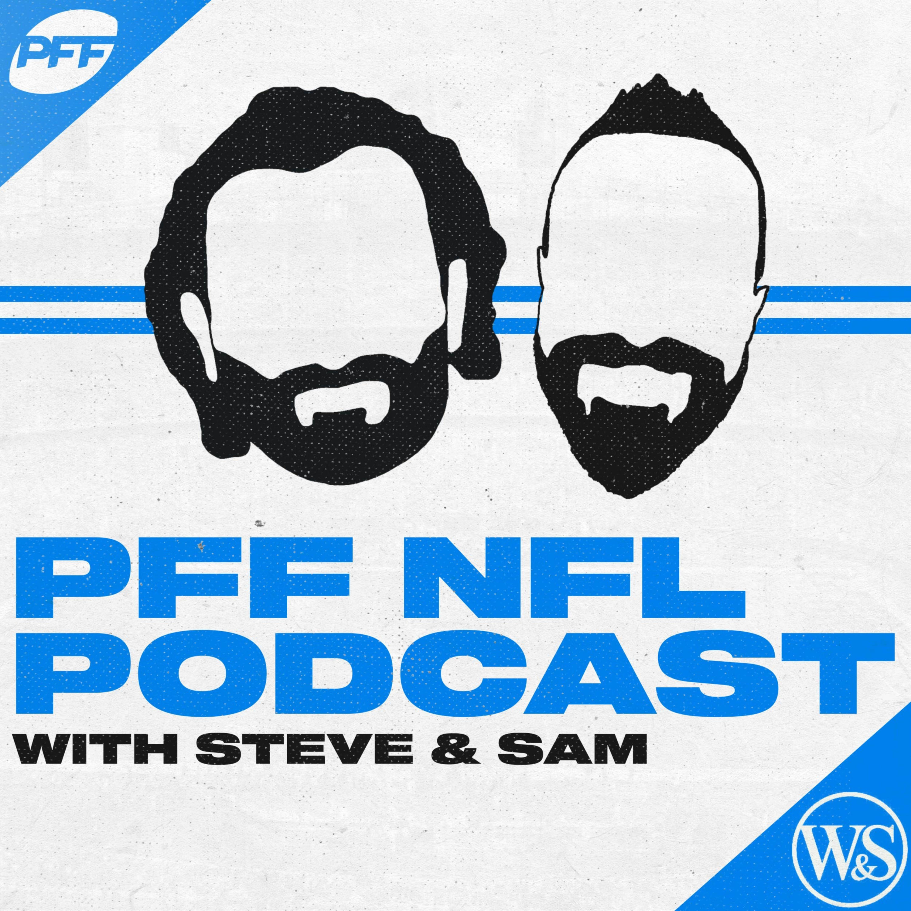 PFF Pro Podcast NFL | Draft | Football