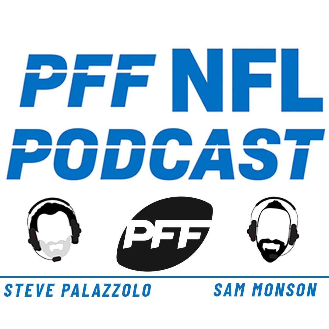 PFF Pro Podcast NFL | Draft | Football