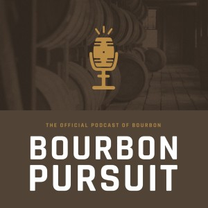 Bourbon Pursuit: The Official Podcast of Bourbon | Weekly Releases with Insiders, Pundits, and Master Distillers of the Industry