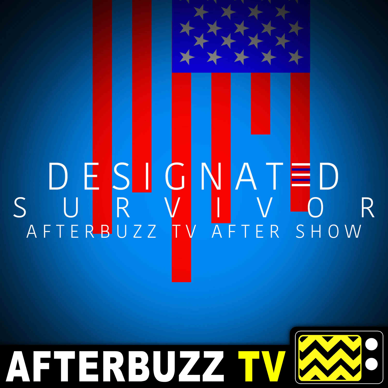Designated Survivor After Show