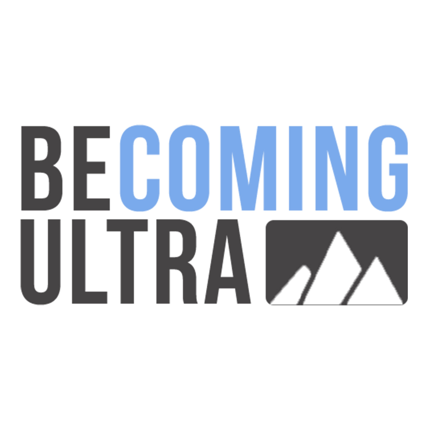 Becoming Ultra