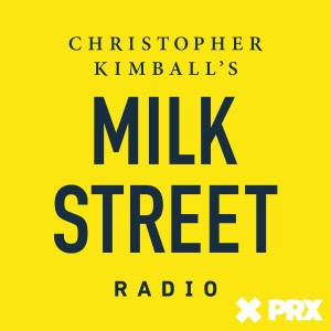 Christopher Kimball's Milk Street Radio