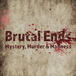Brutal Ends