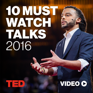 Curator's Picks: 10 Must-Watch TED Talks of 2016