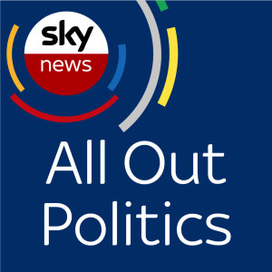 Sky News - All Out Politics