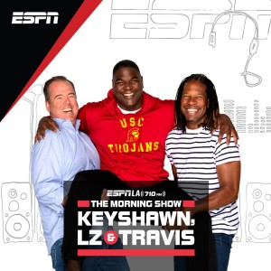 ESPNLA Mornings with Keyshawn, Jorge & LZ