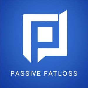Passive Fat Loss: Intermittent Fasting, Fitness, Fasting