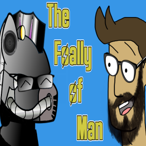 The Foally of Man
