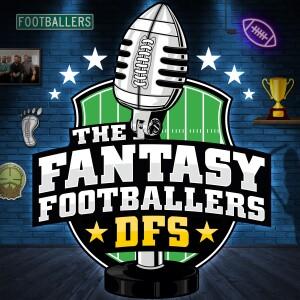Fantasy Footballers DFS - Fantasy Football Podcast
