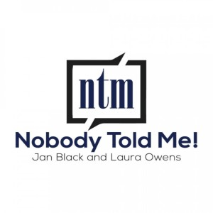 Nobody Told Me!