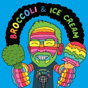 Broccoli and Ice Cream