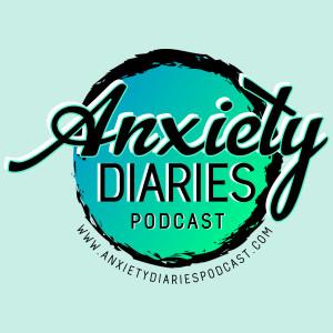 Anxiety Diaries