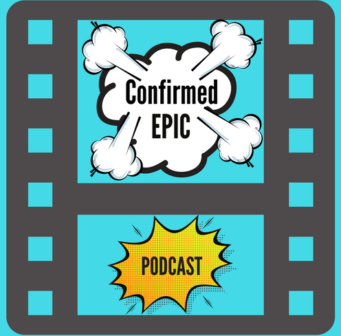 Confirmed Epic Podcast #95: Batman Ninja