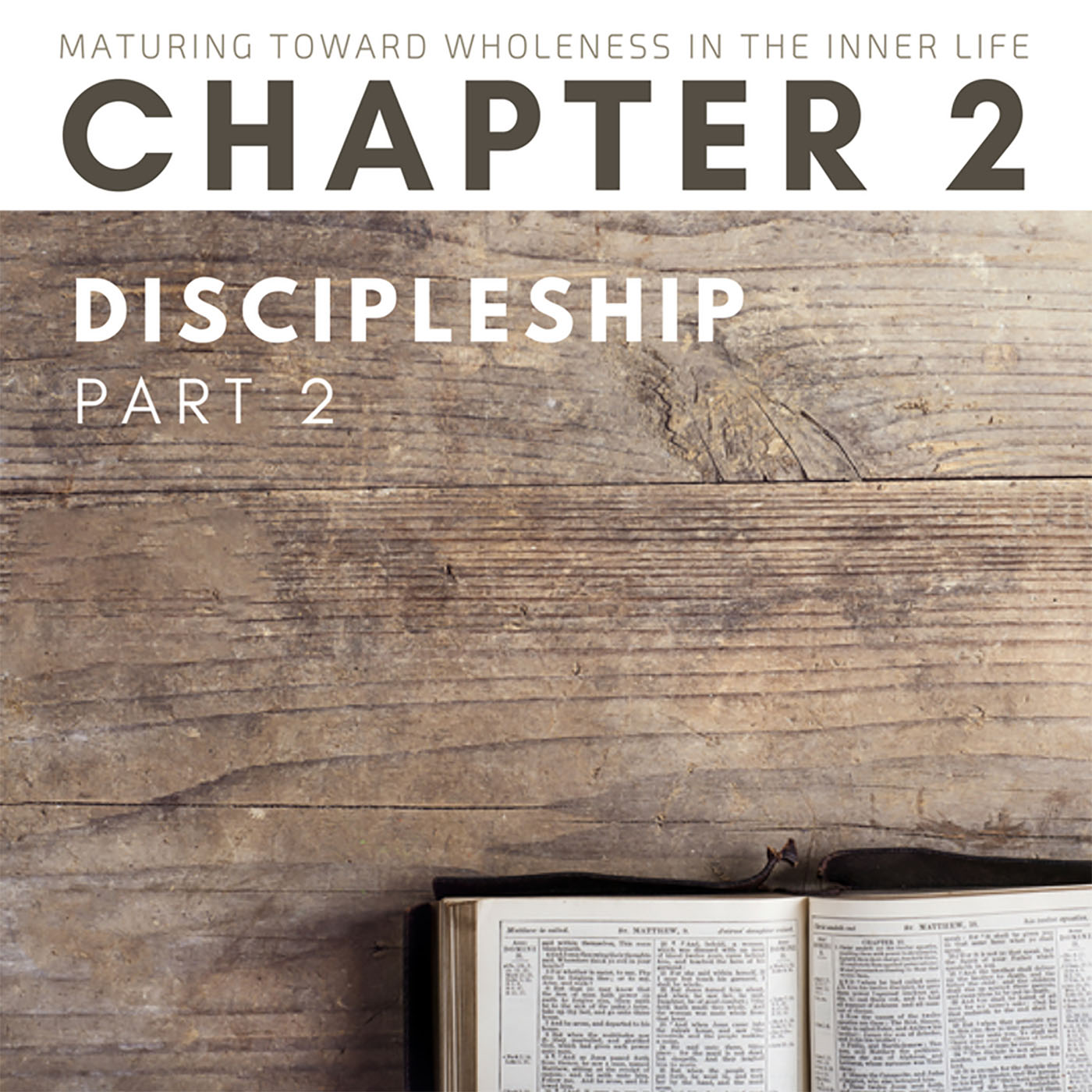 Discipleship (2 of 2)