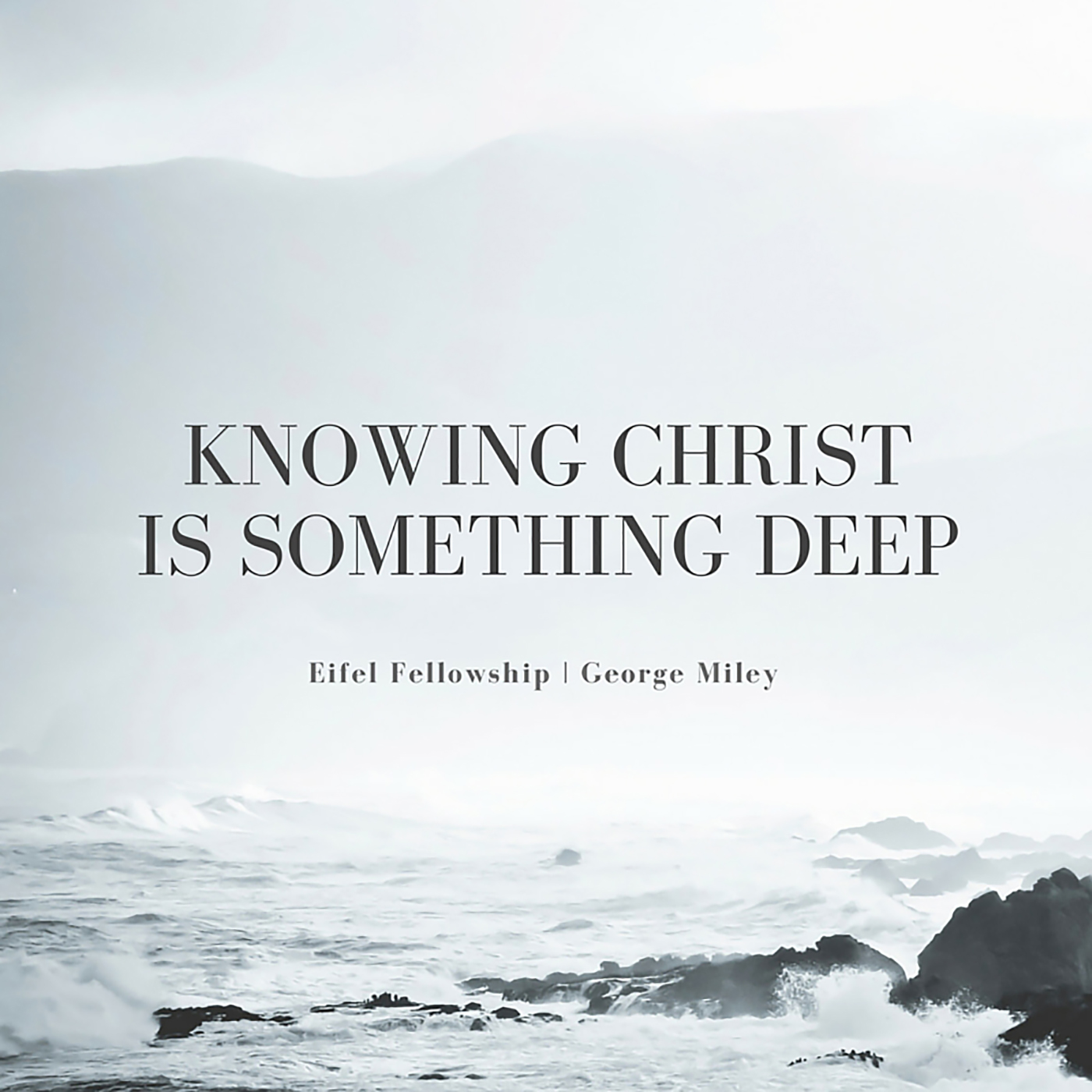 Knowing Christ is Something Deep
