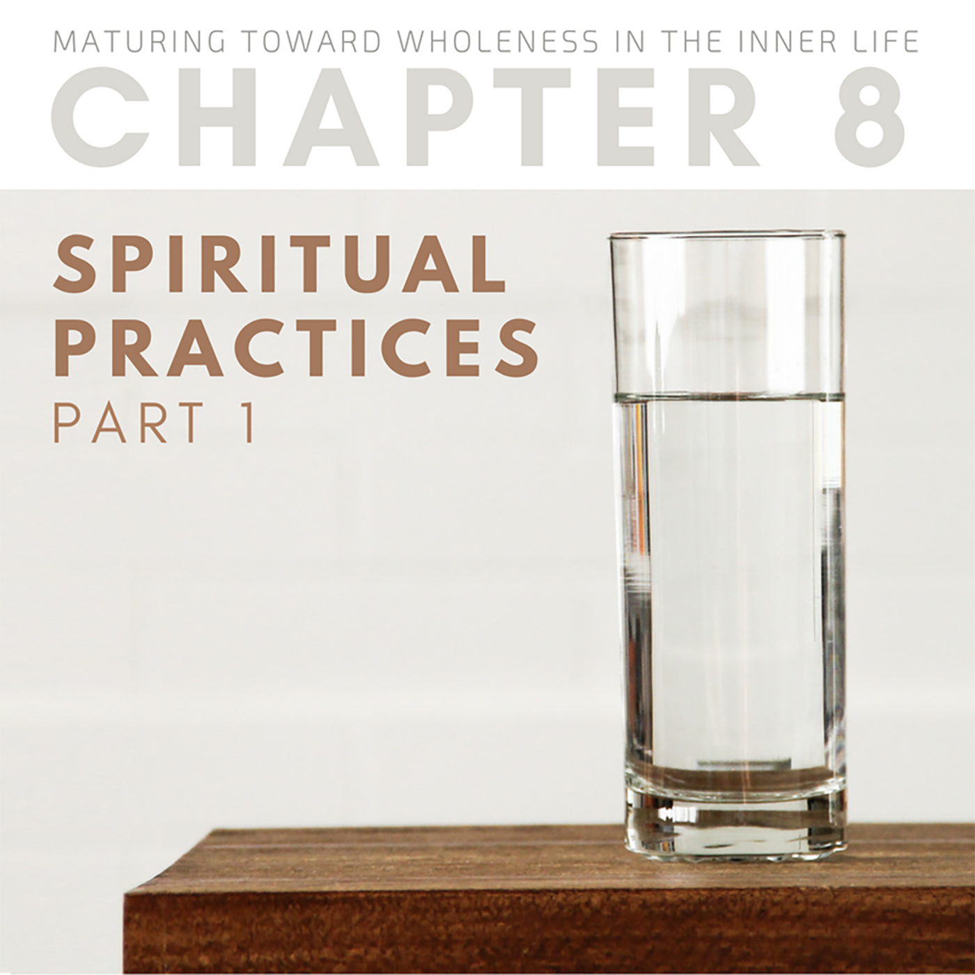 Spiritual Practices (1 of 2)