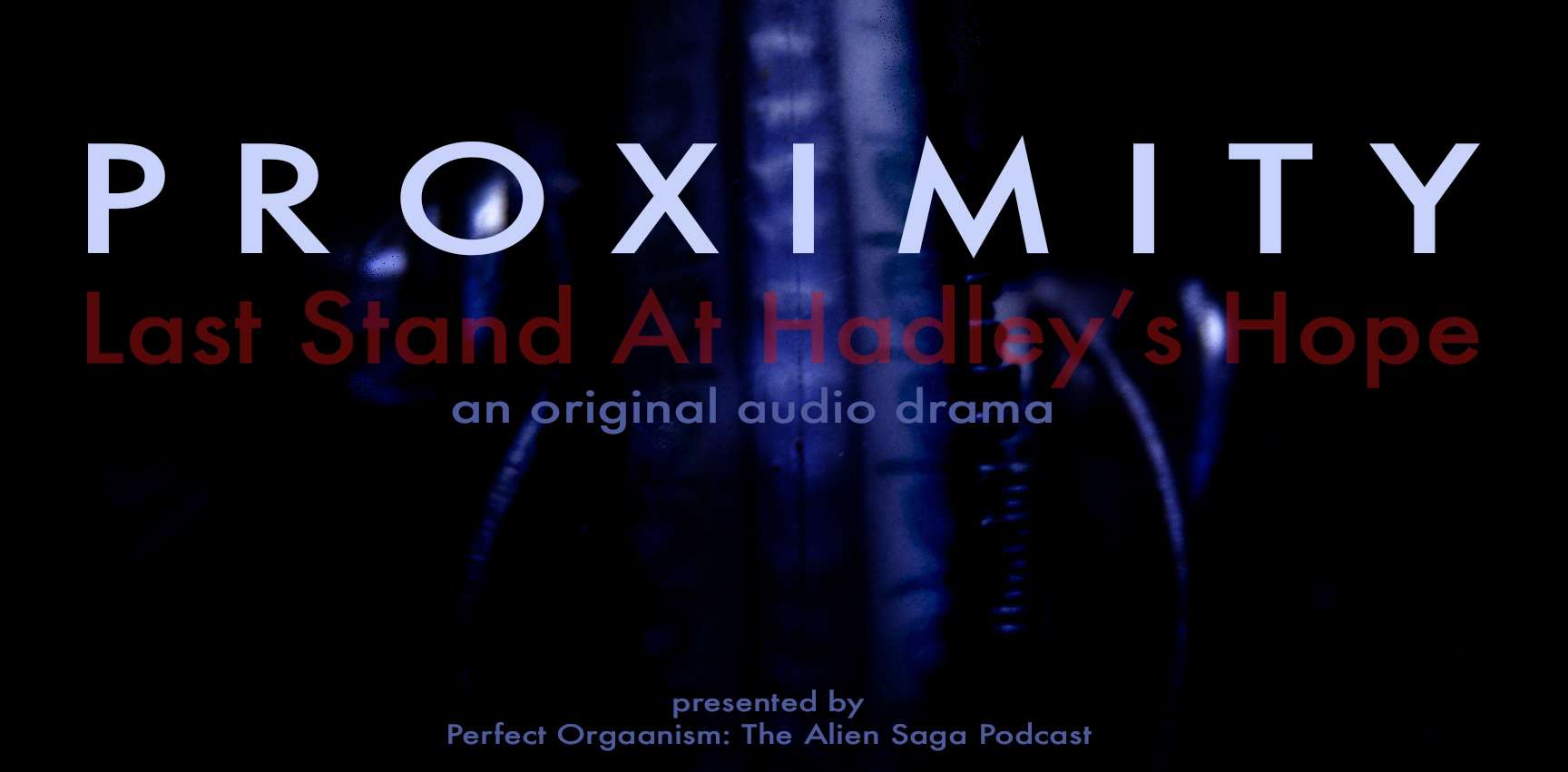 Proximity: Last Stand at Hadley's Hope (Complete Story)