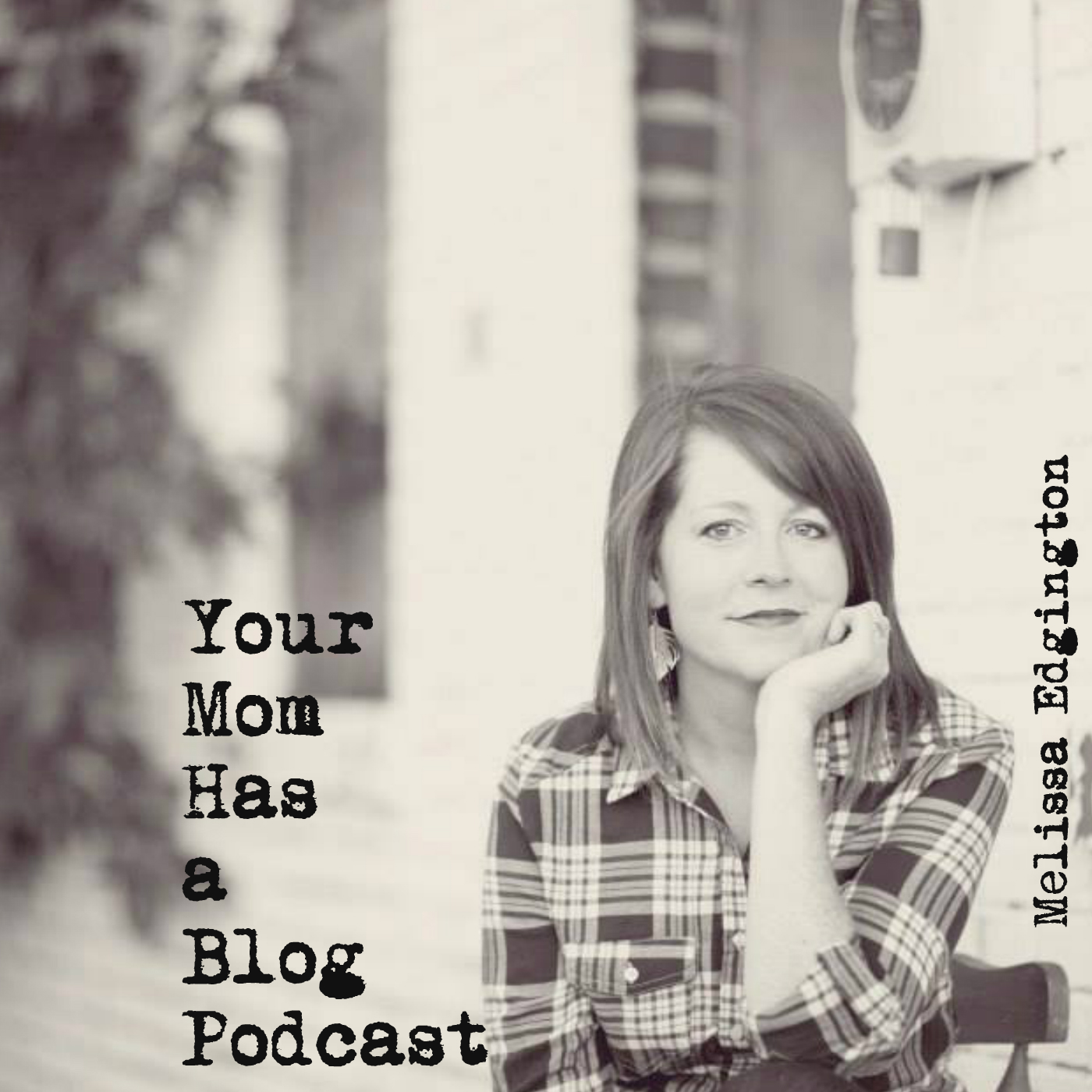 Your Mom Has a Blog Podcast #25