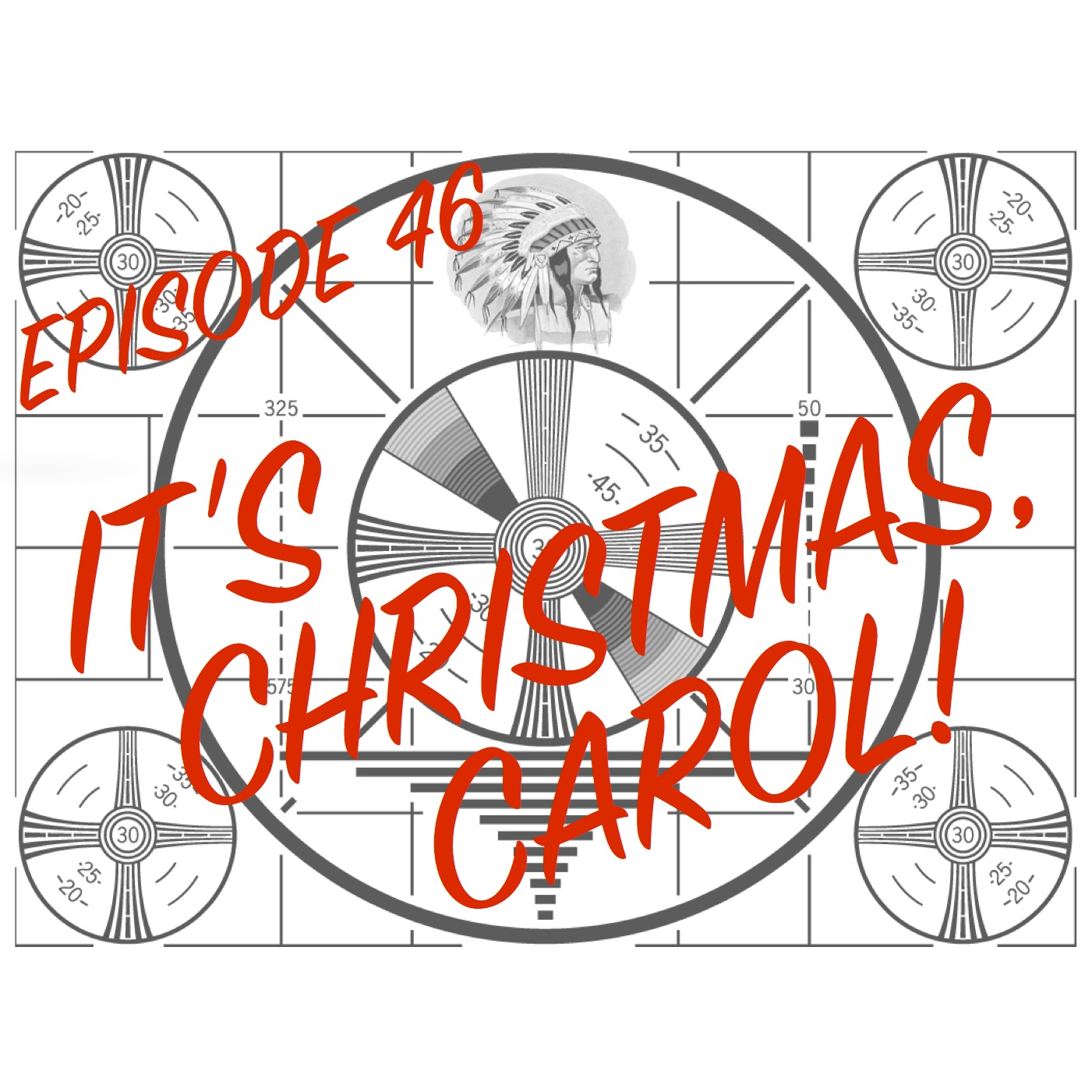 Episode 46 - It\'s Christmas, Carol!