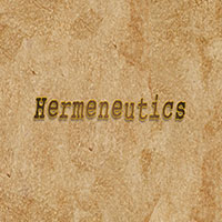 Hermeneutics Part 4