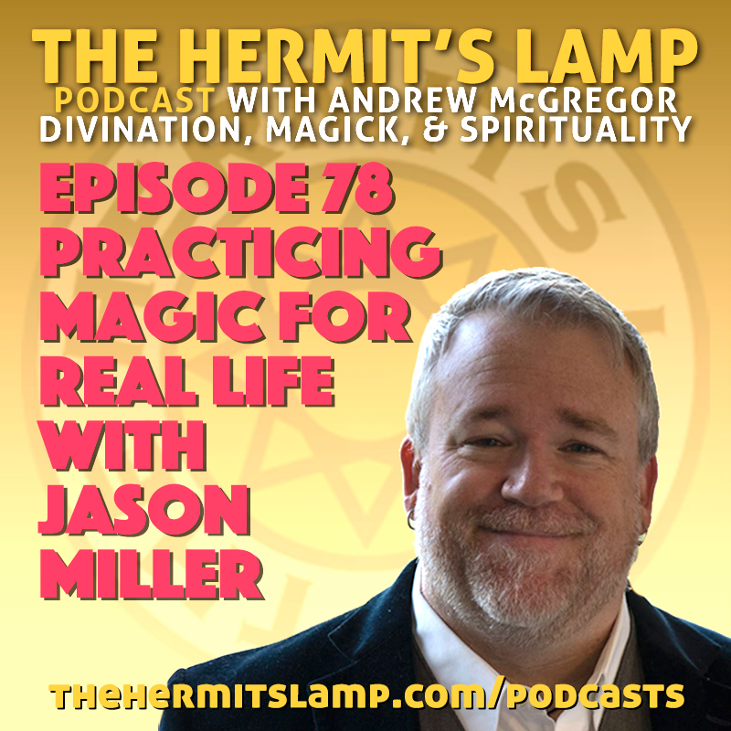 EP78 Practicing Magic for Real Life with Jason Miller