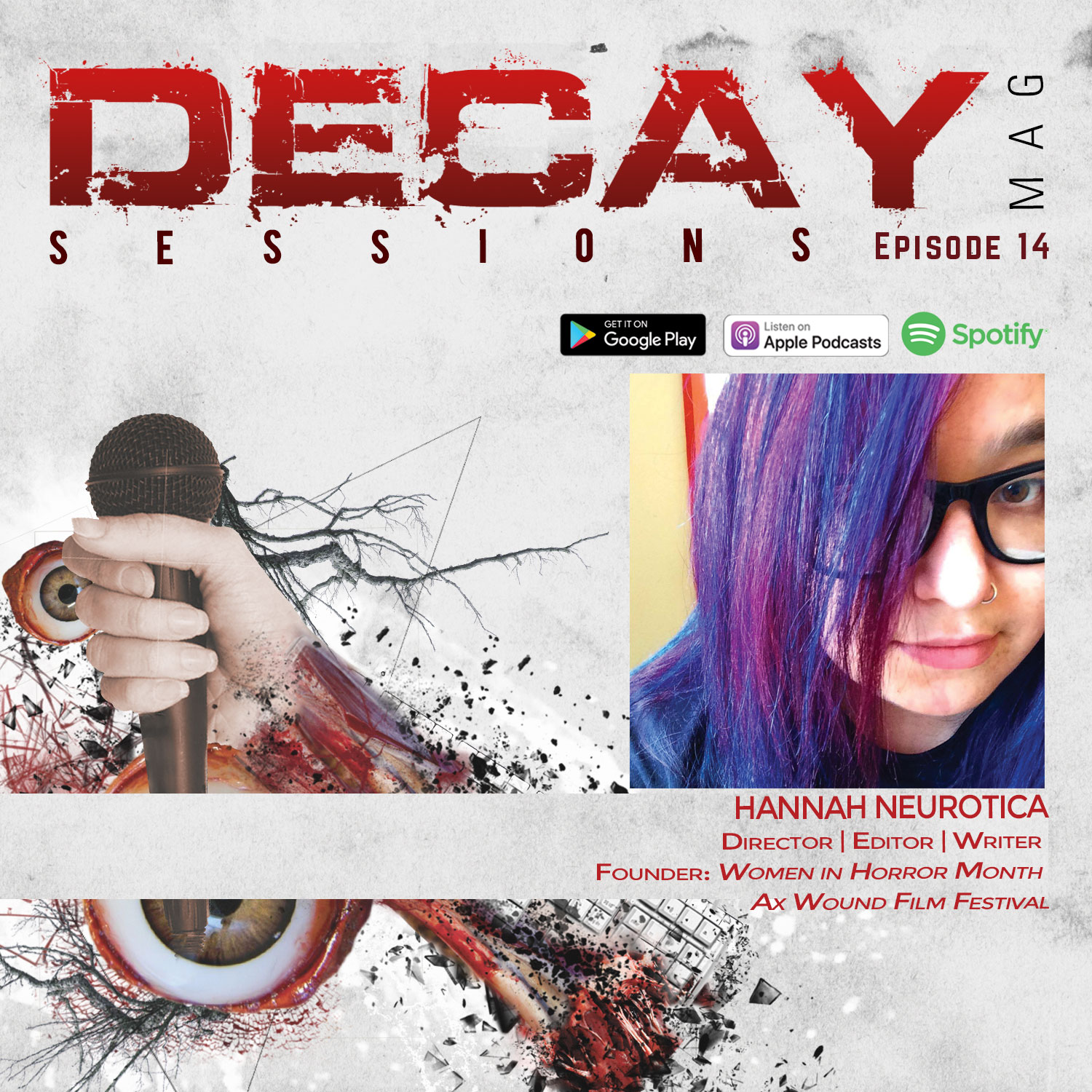 DecayMag Sessions EP 14 Exclusive Interview with Hannah Neurotica, Women in Horror Month Founder