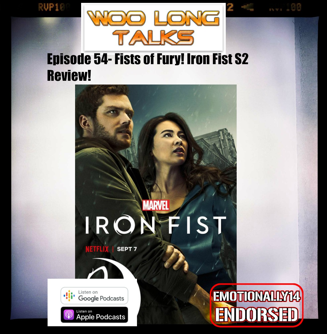 Episode 54 - Fists of Fury! Iron Fist Season 2 review